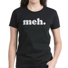 meh-black T-Shirt