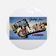 Lake Charles Louisiana Greetings Ornament (Round)