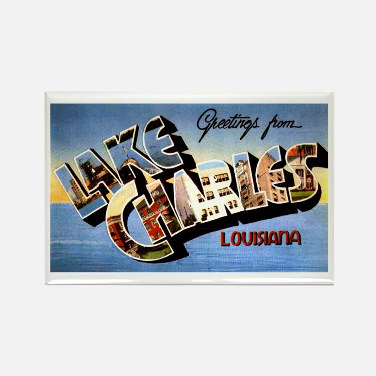 Lake Charles Louisiana Greetings Rectangle Magnet