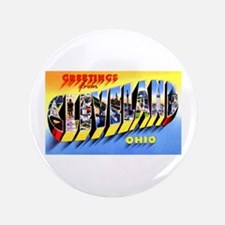 "Cleveland Ohio Greetings 3.5"" Button"
