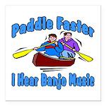 "Paddle Faster Canoe Square Car Magnet 3"" x 3&"