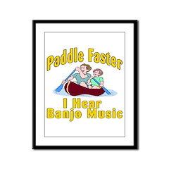 Paddle Faster I hear Banjos Framed Panel Print