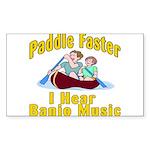 Paddle Faster I hear Banjos Sticker (Rectangle 50