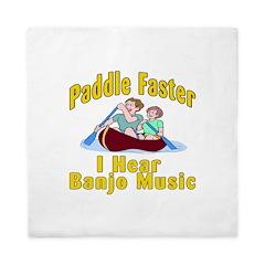 Paddle Faster I hear Banjos Queen Duvet