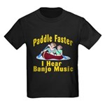Paddle Faster I hear Banjos Kids Dark T-Shirt
