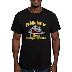 Paddle Faster I hear Banjos T