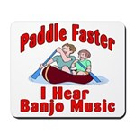 Paddle Faster Mousepad