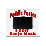 Paddle Faster Picture Frame