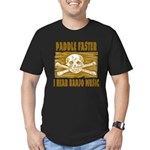 Paddle Faster Hear Banjos Men's Fitted T-Shirt (da
