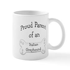 Proud Parent of an Italian Greyhound Mug