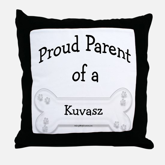 Proud Parent of a Kuvasz Throw Pillow