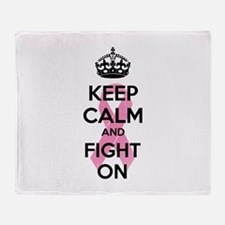 Keep calm and fight on Throw Blanket