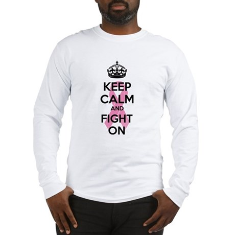 Keep calm and fight on Long Sleeve T-Shirt