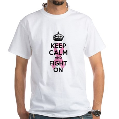 Keep calm and fight on White T-Shirt