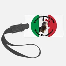 Its Dominick! (round) Luggage Tag