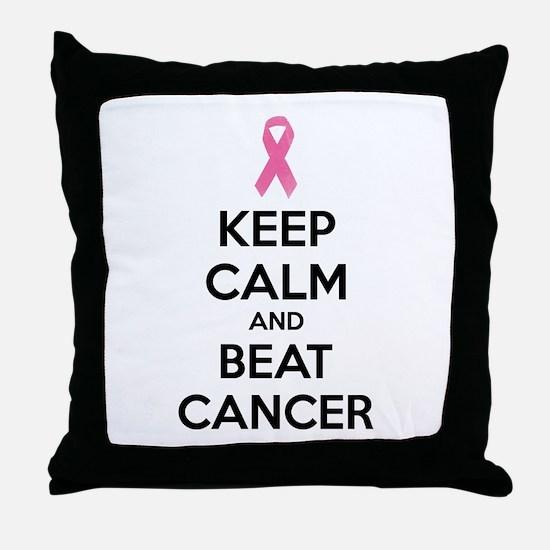 Keep calm and beat cancer Throw Pillow