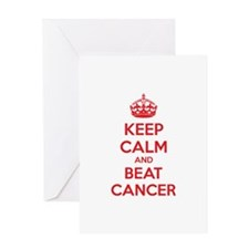 Keep calm and beat cancer Greeting Card