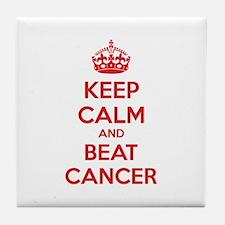 Keep calm and beat cancer Tile Coaster