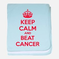 Keep calm and beat cancer baby blanket