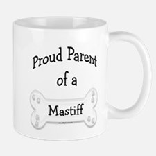Proud Parent Mastiff Mug