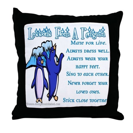 Lessons from a penguin Throw Pillow
