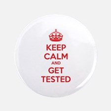 """Keep calm and get tested 3.5"""" Button (100 pack)"""