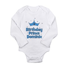 1st Birthday Prince DOMINIC! Long Sleeve Infant Bo