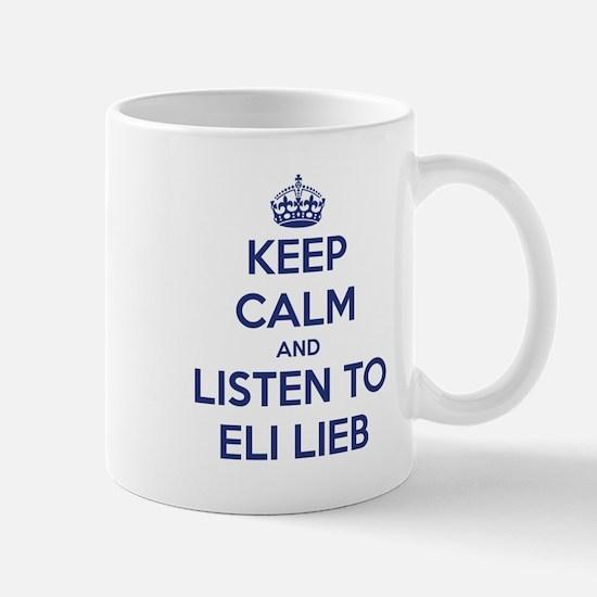 'KEEP CALM AND LISTEN TO ELI LIEB' t-shirt Mug