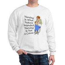 Breastfeeding Is What Nature Sweatshirt