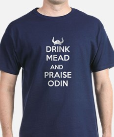 Drink Mead Praise Odin T-Shirt