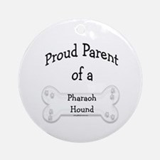 Proud Parent of a Pharaoh Hound Ornament (Round)
