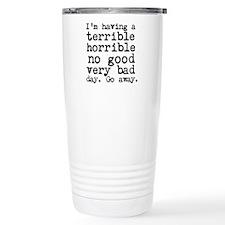 Terrible Horrible Travel Mug