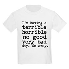 Terrible Horrible T-Shirt