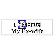 I Hate My Ex-wife Bumper Bumper Sticker