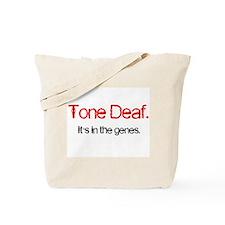 Tone Deaf Genes Tote Bag