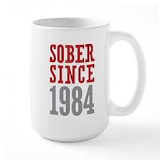 Sober Since 1984 Mug