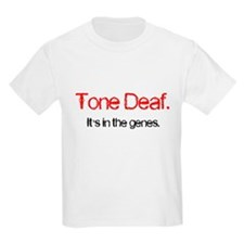 Tone Deaf Genes Kids T-Shirt