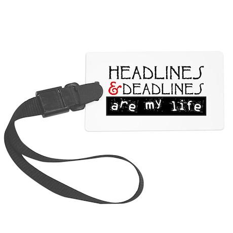 Headlines and Deadlines Large Luggage Tag