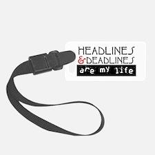 Headlines and Deadlines Luggage Tag