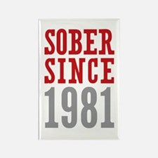 Sober Since 1981 Rectangle Magnet