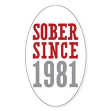 Sober Since 1981 Decal