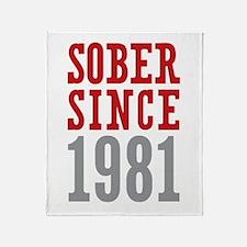 Sober Since 1981 Throw Blanket