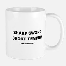 Sharp Sword, Short Temper Mug