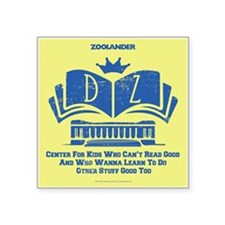 "Derek Zoolander Center Square Sticker 3"" X 3&"