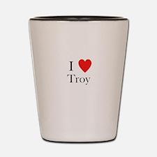 i love troy Shot Glass