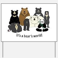 Bear's World Yard Sign