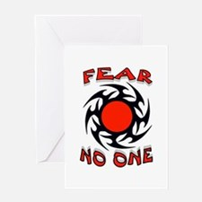 FEAR NO ONE Greeting Card
