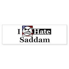 I Hate Saddam Bumper Bumper Sticker