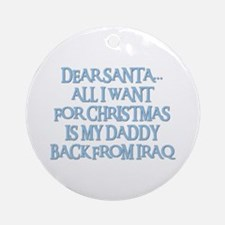 DADDY BACK FROM IRAQ Ornament (Round)