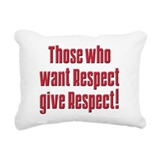 Those who want respect T-Shirt.png Rectangular Can